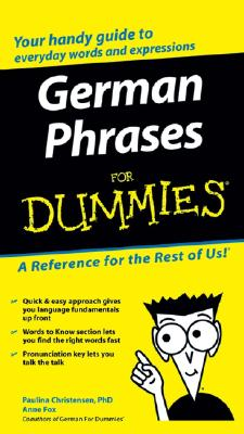 German Phrases for Dummies By Christensen, Paulina/ Fox, Anne